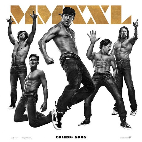 Magic Mike XXL Coming Soon